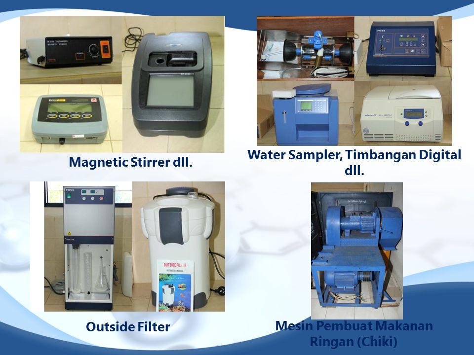 Magnetic Stirrer dll. Water Sampler, Timbangan Digital dll. Outside Filter Mesin Pembuat Makanan Ringan (Chiki)