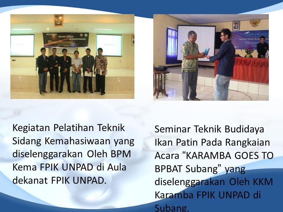 Kegiatan Pelatihan Teknik Sidang Kemahasiwaan yang diselenggarakan Oleh BPM Kema FPIK UNPAD di Aula dekanat FPIK UNPAD. Seminar Teknik Budidaya Ikan P