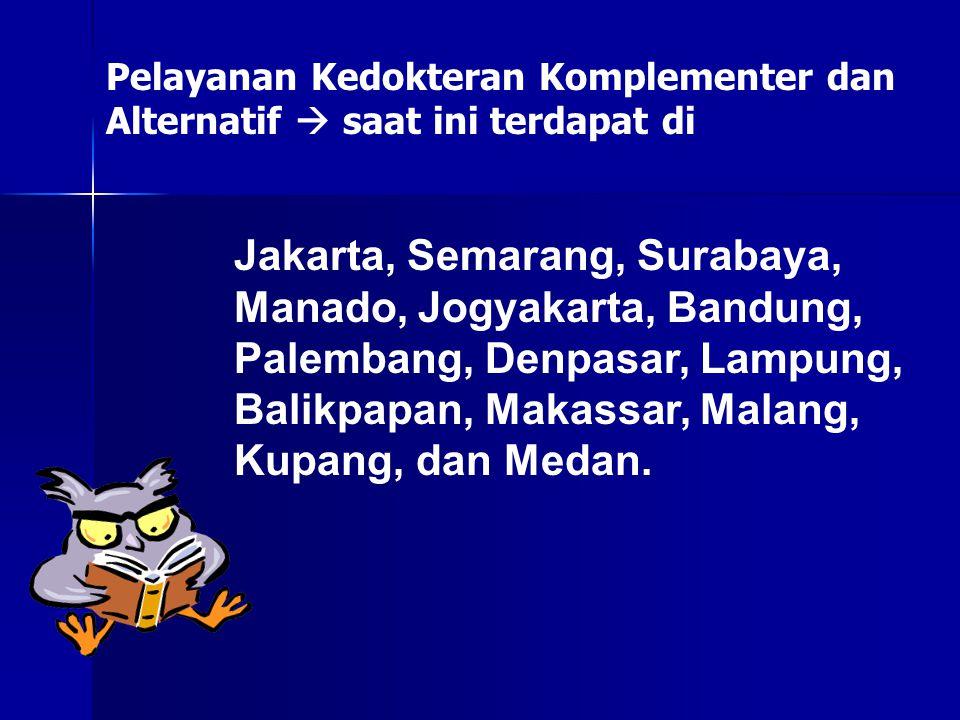 Jakarta, Semarang, Surabaya, Manado, Jogyakarta, Bandung, Palembang, Denpasar, Lampung, Balikpapan, Makassar, Malang, Kupang, dan Medan. Pelayanan Ked