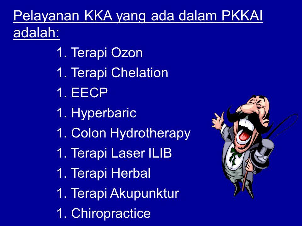 1. Terapi Ozon 1. Terapi Chelation 1. EECP 1. Hyperbaric 1. Colon Hydrotherapy 1. Terapi Laser ILIB 1. Terapi Herbal 1. Terapi Akupunktur 1. Chiroprac