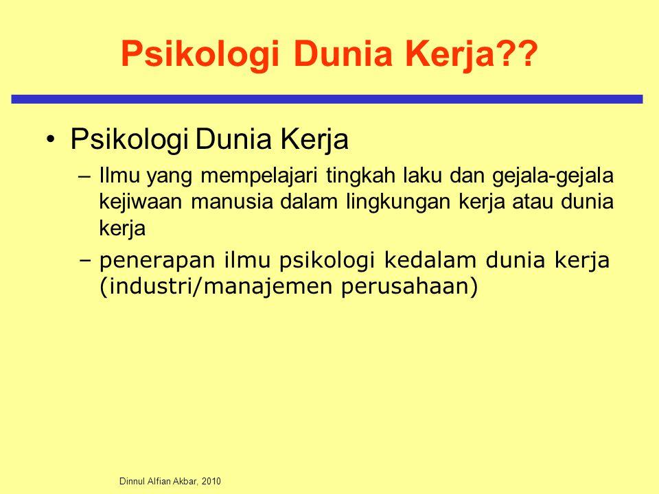 Dinnul Alfian Akbar, 2010 Psikologi Dunia Kerja?.