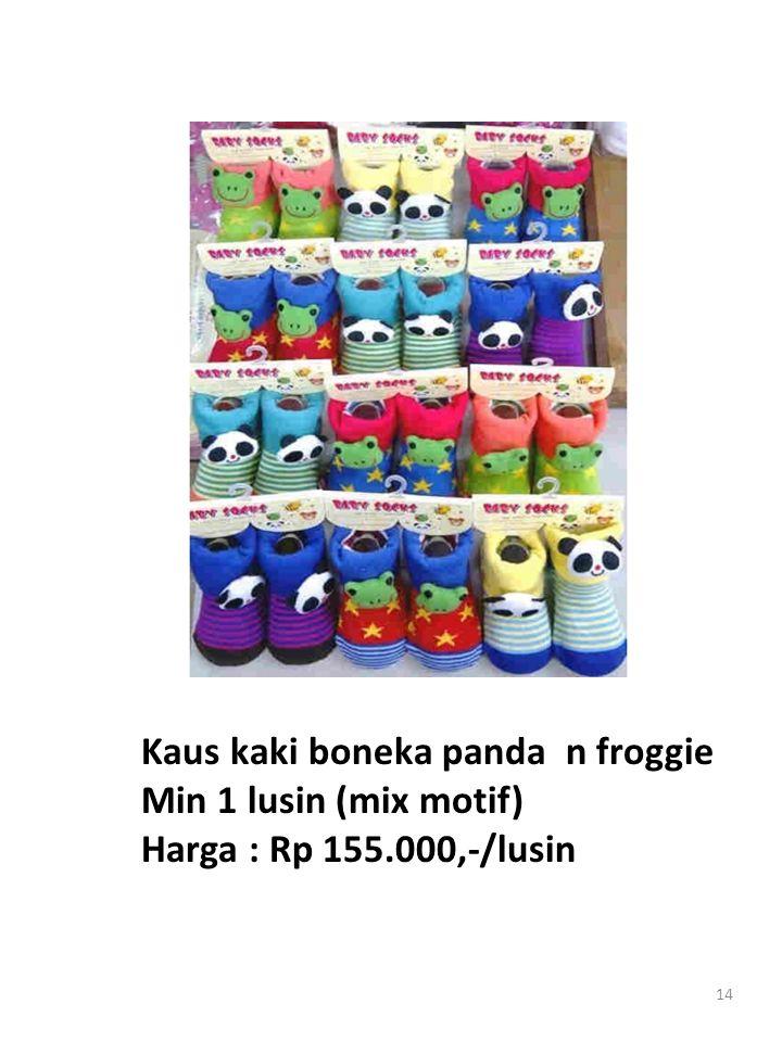 14 Kaus kaki boneka panda n froggie Min 1 lusin (mix motif) Harga : Rp 155.000,-/lusin