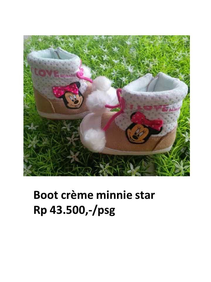 Boot crème minnie star Rp 43.500,-/psg