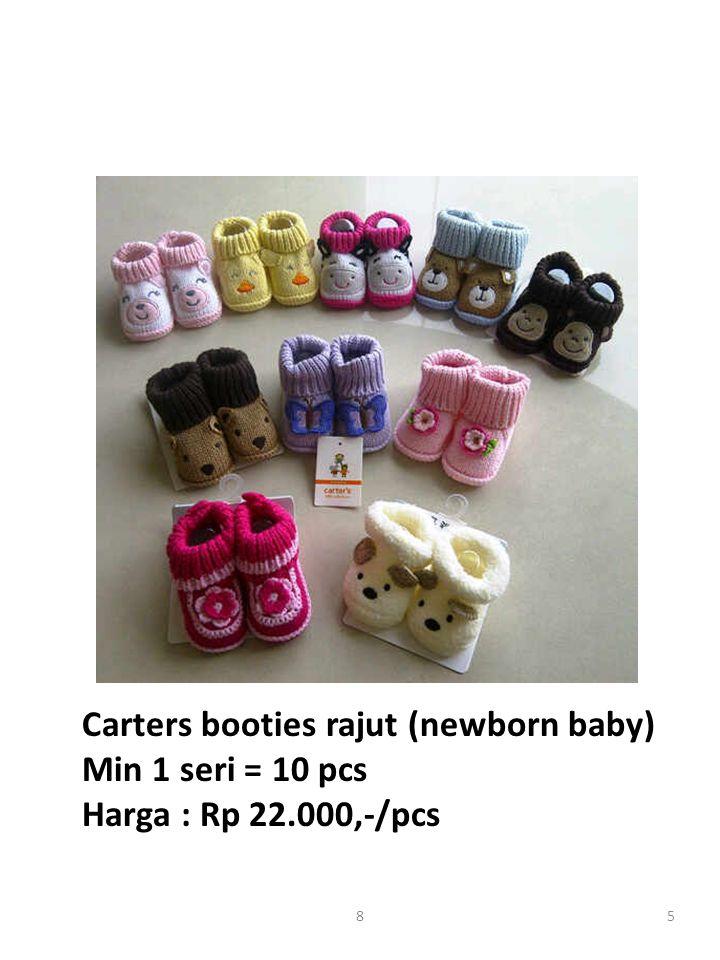 Carters booties rajut (newborn baby) Min 1 seri = 10 pcs Harga : Rp 22.000,-/pcs 58