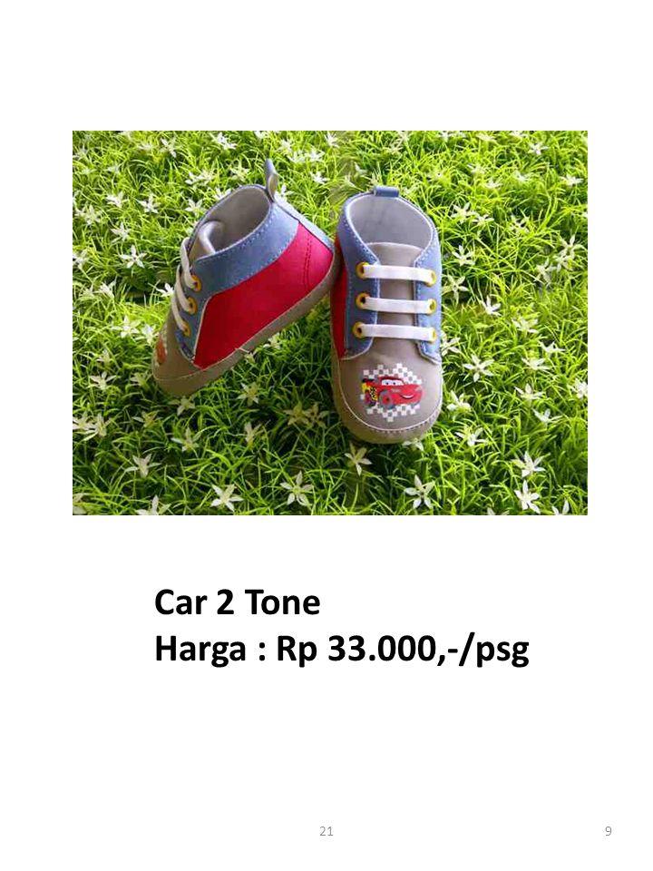 Car 2 Tone Harga : Rp 33.000,-/psg 921