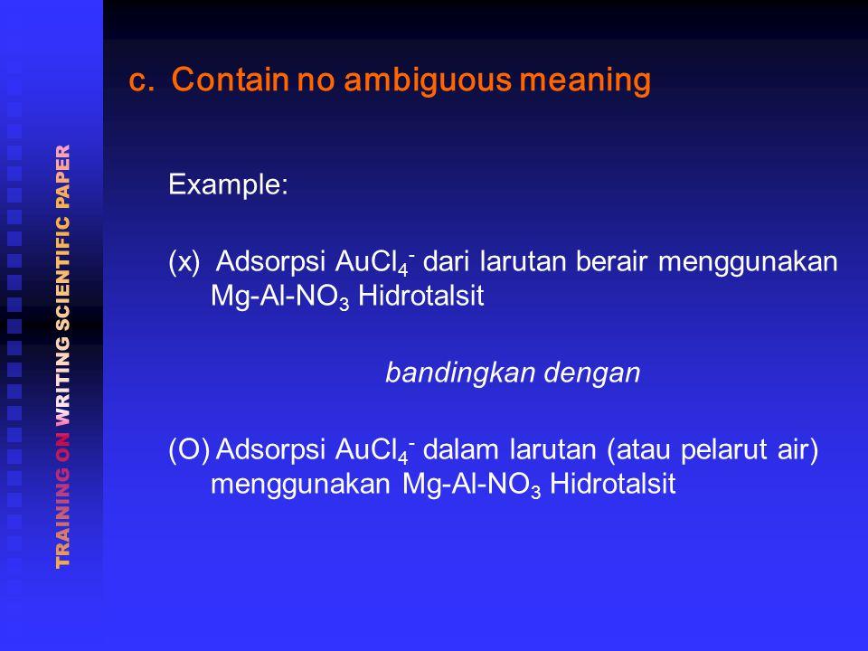 Example: (x) Adsorpsi AuCl 4 - dari larutan berair menggunakan Mg-Al-NO 3 Hidrotalsit bandingkan dengan (O) Adsorpsi AuCl 4 - dalam larutan (atau pelarut air) menggunakan Mg-Al-NO 3 Hidrotalsit c.