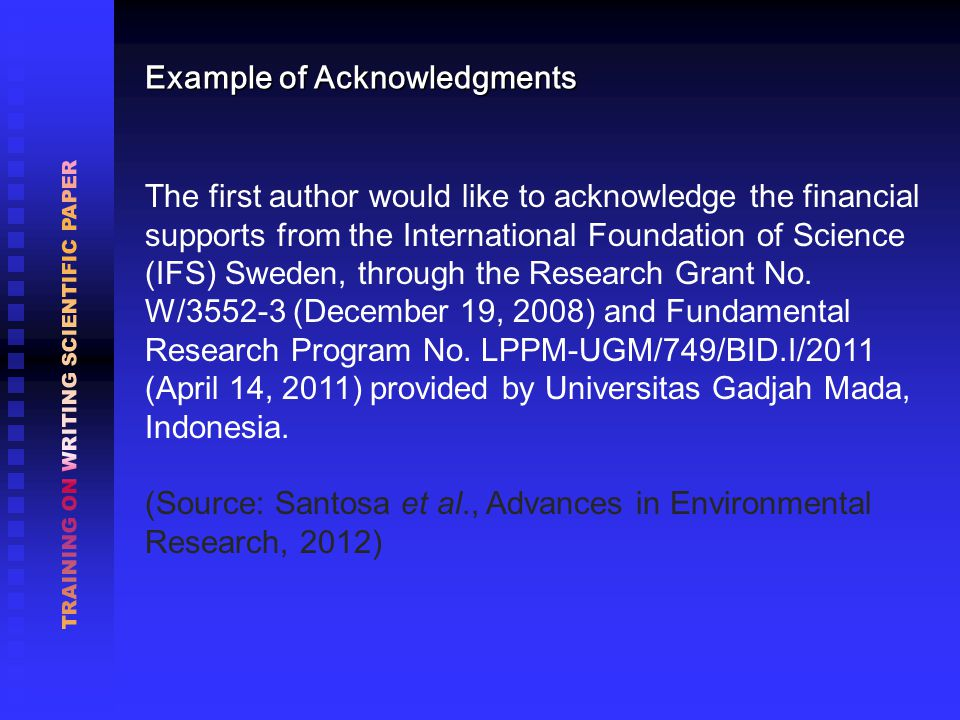Example of Acknowledgments The first author would like to acknowledge the financial supports from the International Foundation of Science (IFS) Sweden, through the Research Grant No.