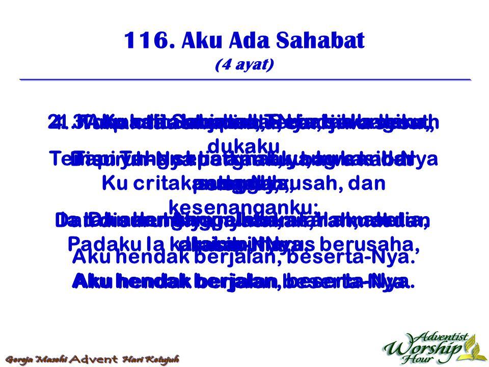 117.Padaku Ada Sahabat (4 ayat) 1.