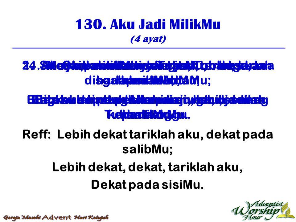 131.Keperluan Besok, Tuhan (3 ayat) 1.