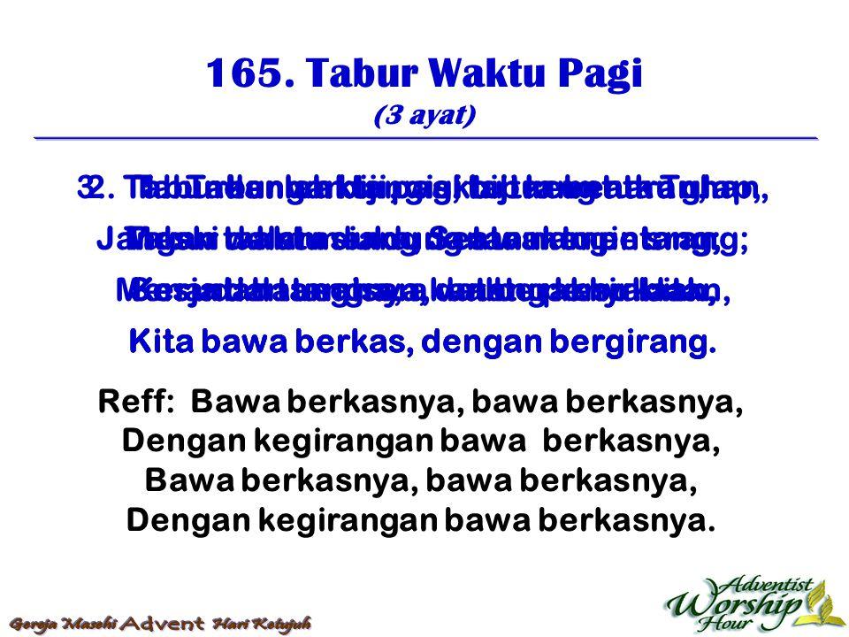 166.Berusahalah Kamu (3 ayat) 1.