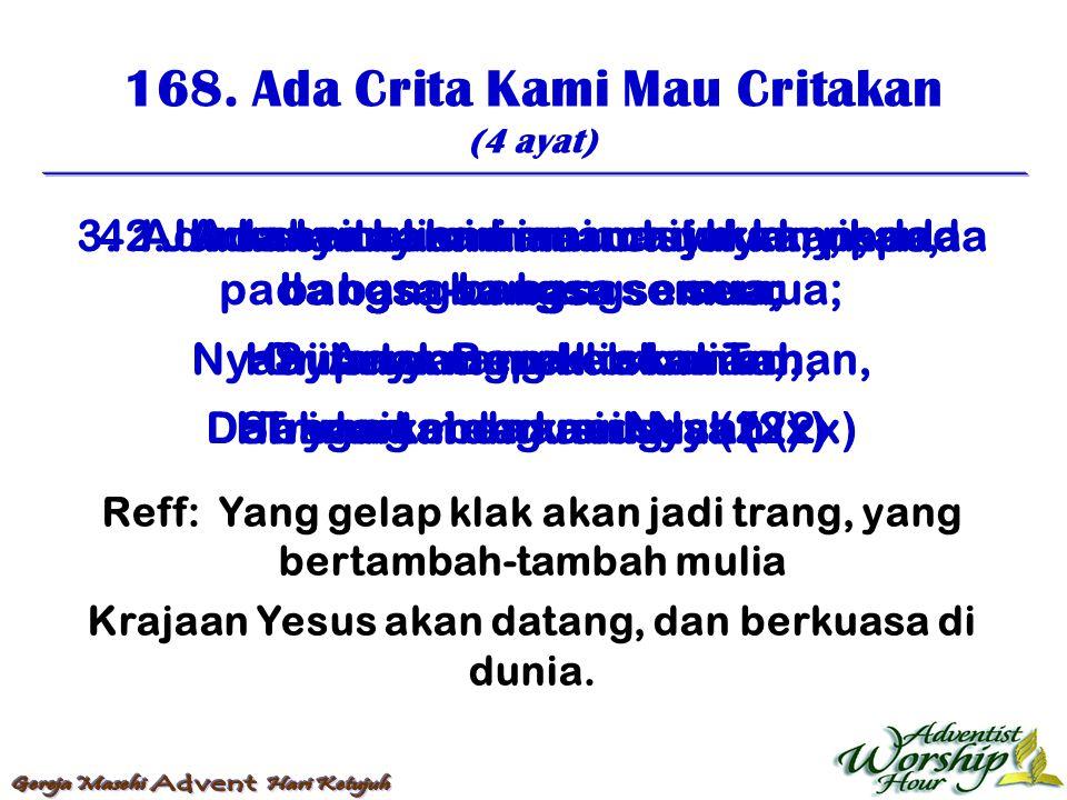 169.Mashurkanlah Yesus (3 ayat) 1.
