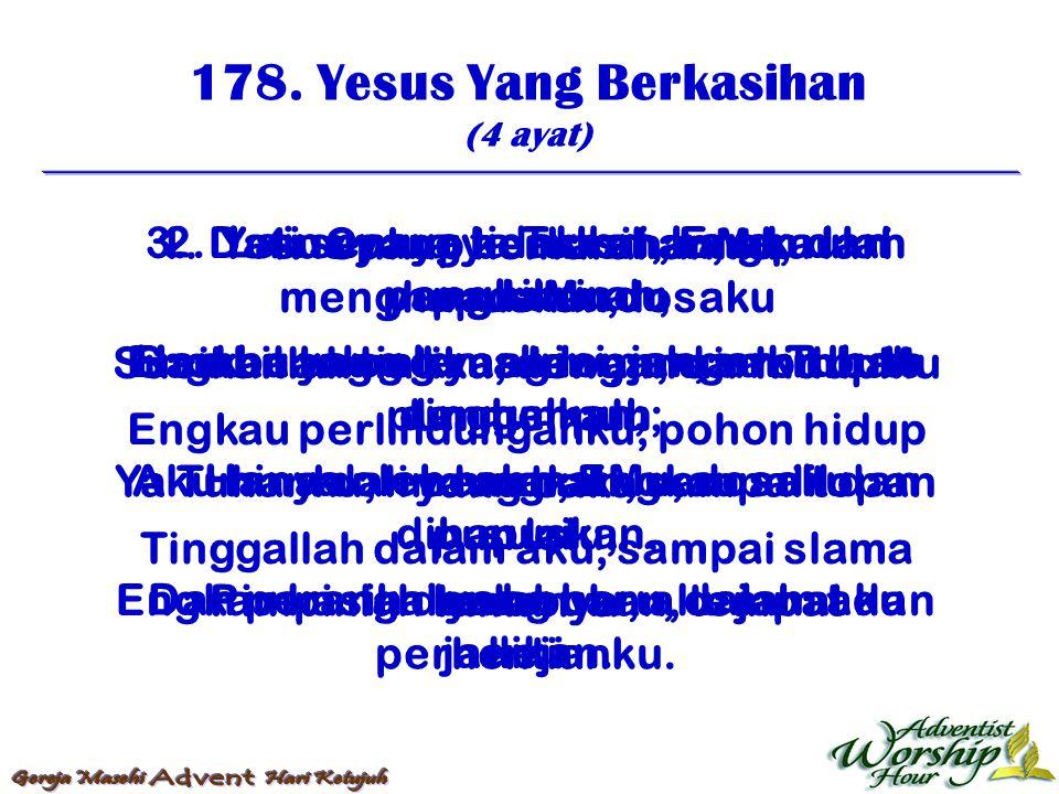 179.Yesus Yang Berkasihan (4 ayat) 1.