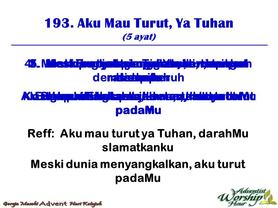 194.Yesus Menncurah DarahNya (5 ayat) 1.