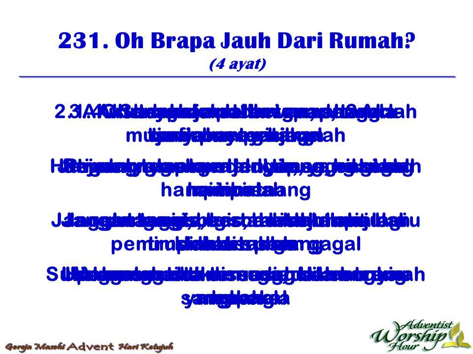 232.Hai Bangun, Nyanyi, Jiwaku (5 ayat) 1.