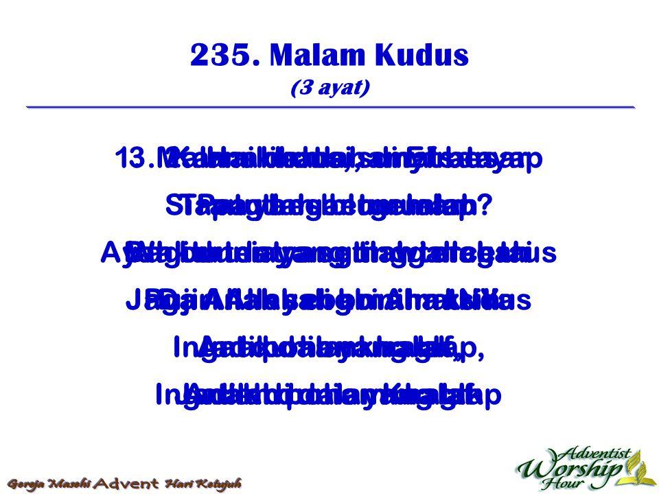 236.Datanglah Pula Hari Yang Suci (4 ayat) 1.