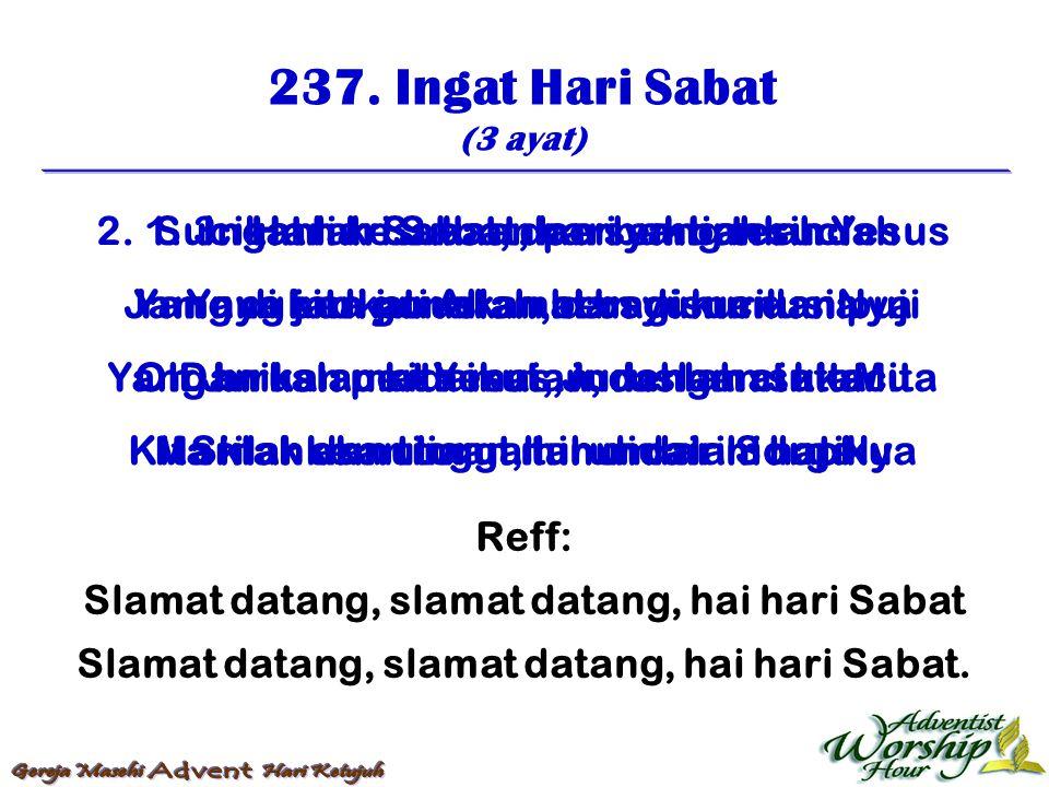 238.Oh Hari Perhentian (3 ayat) 1.