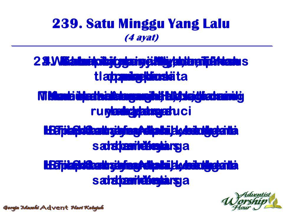 240.Selamatlah Sabat (3 ayat) 1.