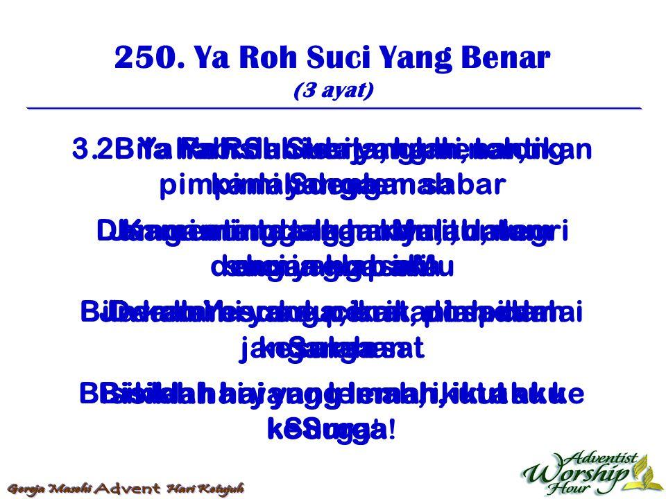 251.Waktu Pagi Ya Tuhanku (4 ayat) 1.