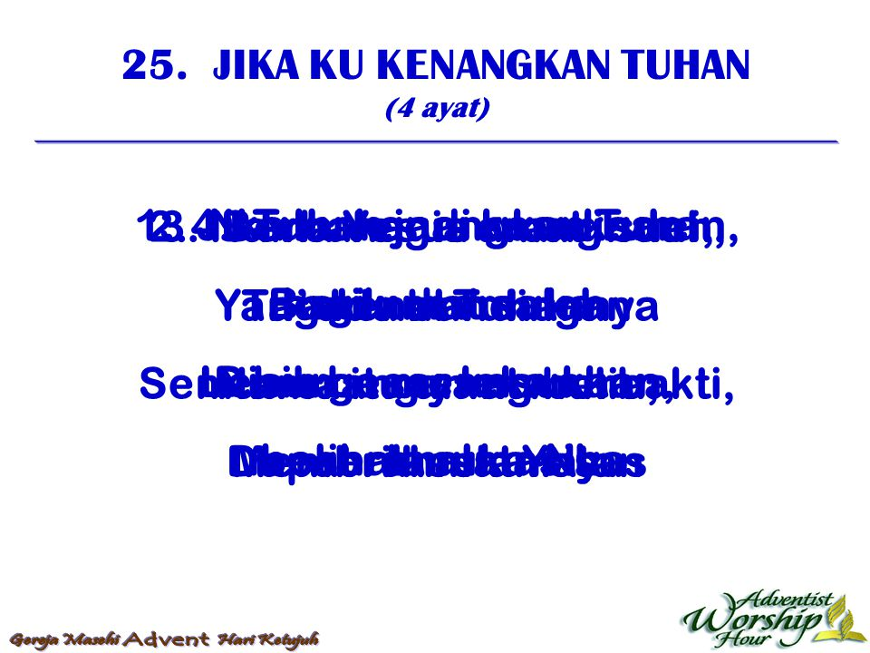 26.KAMI MAU LIHAT YESUS JURUSELAMAT (4 ayat) 1.