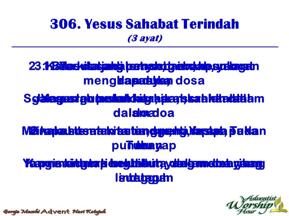 307.Semua Orang Harus Tau (2 ayat) 1.