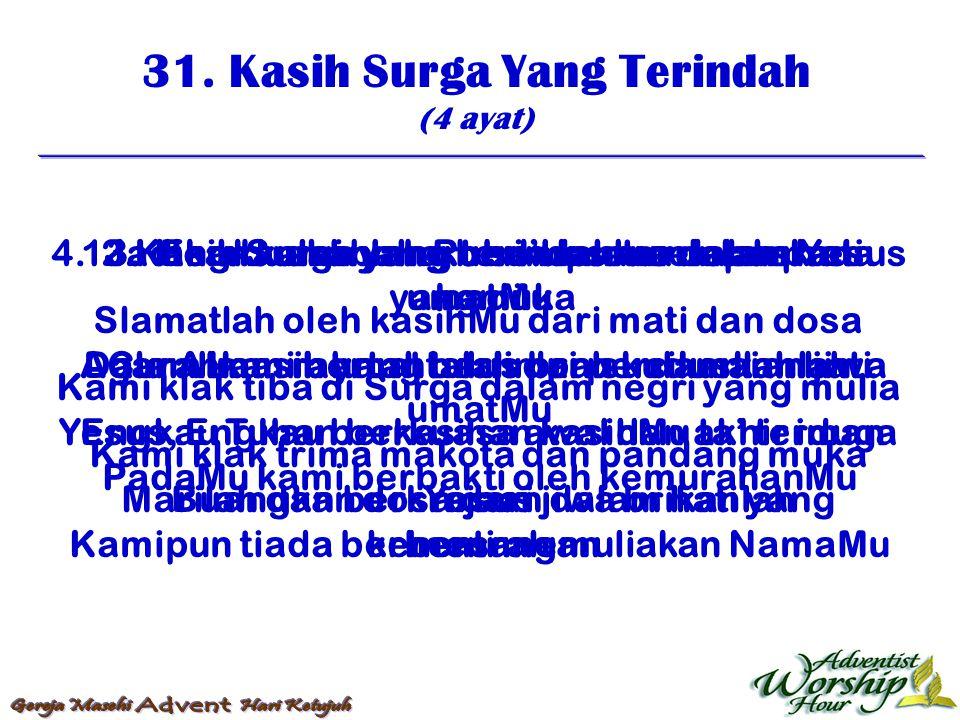 32.Sperti Bapa Kasih Anaknya (4 ayat) 1.