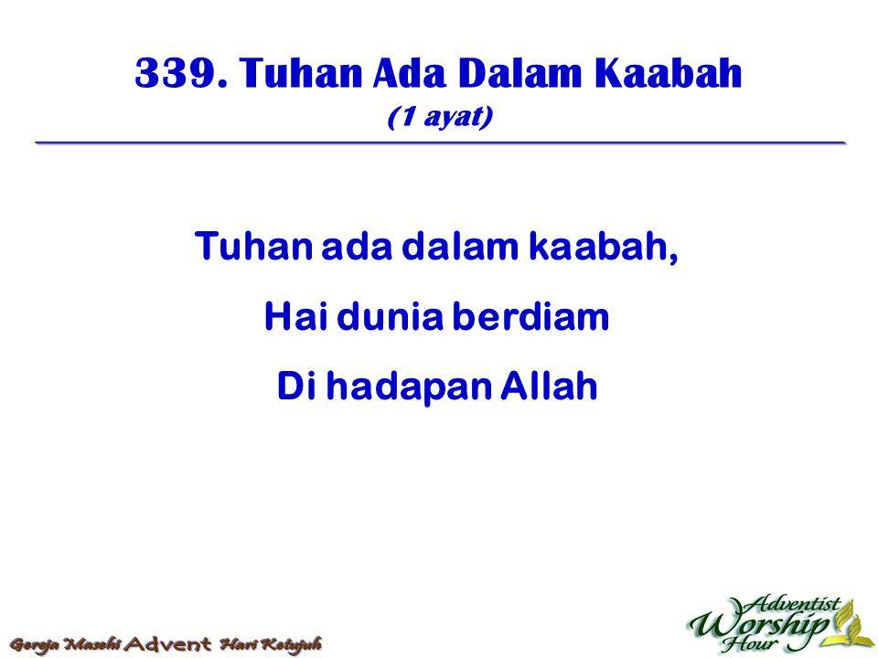 340.Suryapun Masuklah (2 ayat) 1.