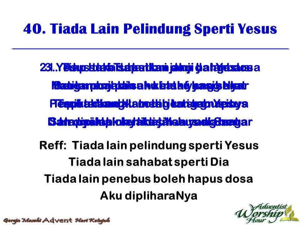 41.Yesus Spertinya Gembala (3 ayat) 1.