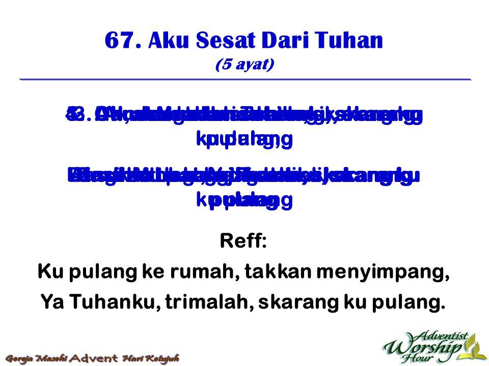 68.Yesus, Ku Pikul Salibku (4 ayat) 1.