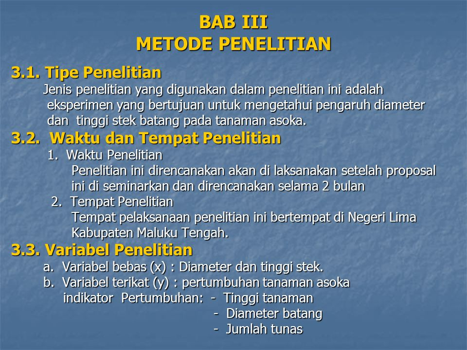 BAB III METODE PENELITIAN 3.1. Tipe Penelitian Jenis penelitian yang digunakan dalam penelitian ini adalah Jenis penelitian yang digunakan dalam penel