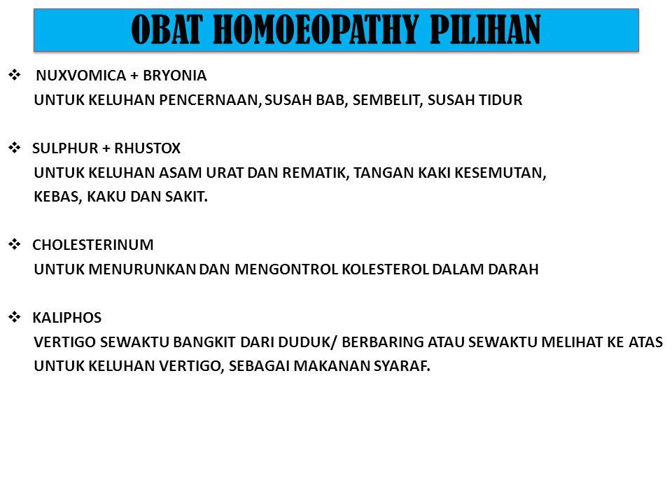OBAT HOMOEOPATHY PILIHAN  ACONITE AWAL PEMBERIAN OBAT, KELUHAN SAKIT YG DATANG TIBA-TIBA.