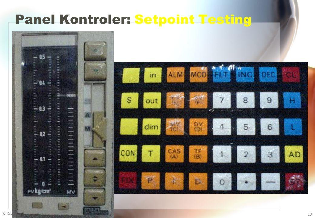 Panel Kontroler: Setpoint Testing CHS31024 Edisi 8 Nop 06 13