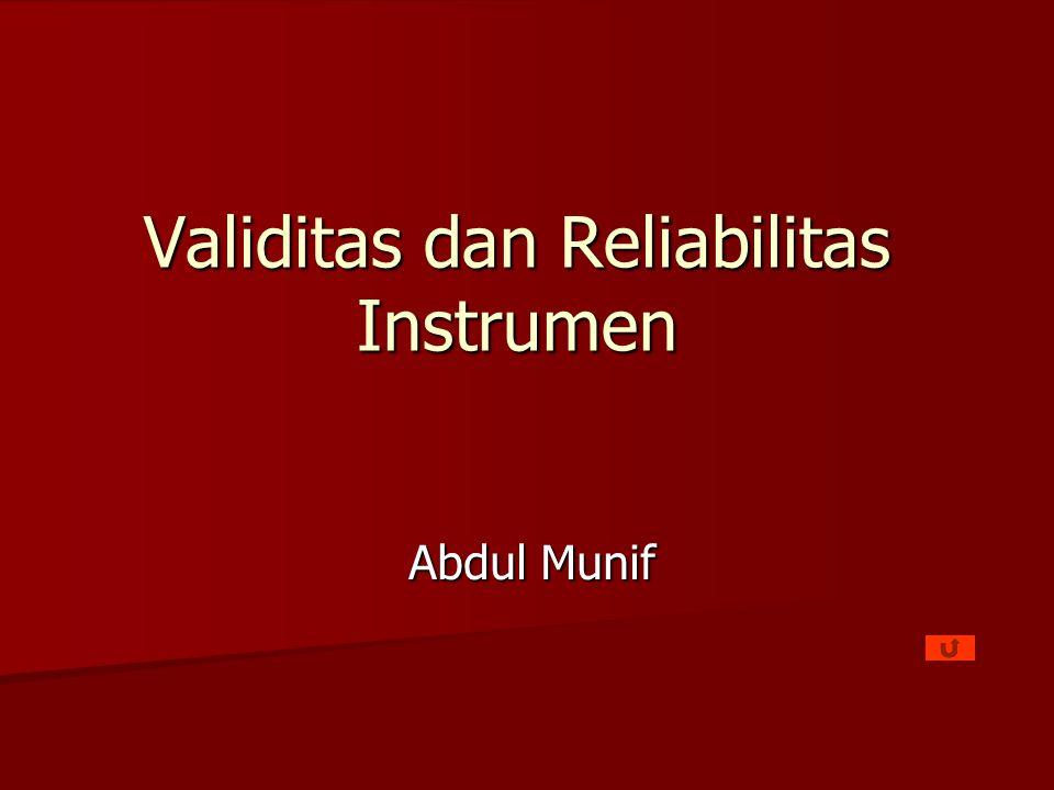 Validitas dan Reliabilitas Instrumen Abdul Munif