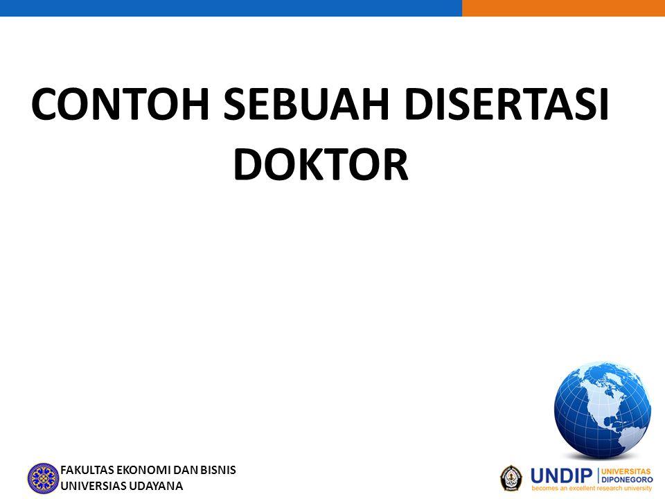 FAKULTAS EKONOMI DAN BISNIS UNIVERSIAS UDAYANA CONTOH SEBUAH DISERTASI DOKTOR