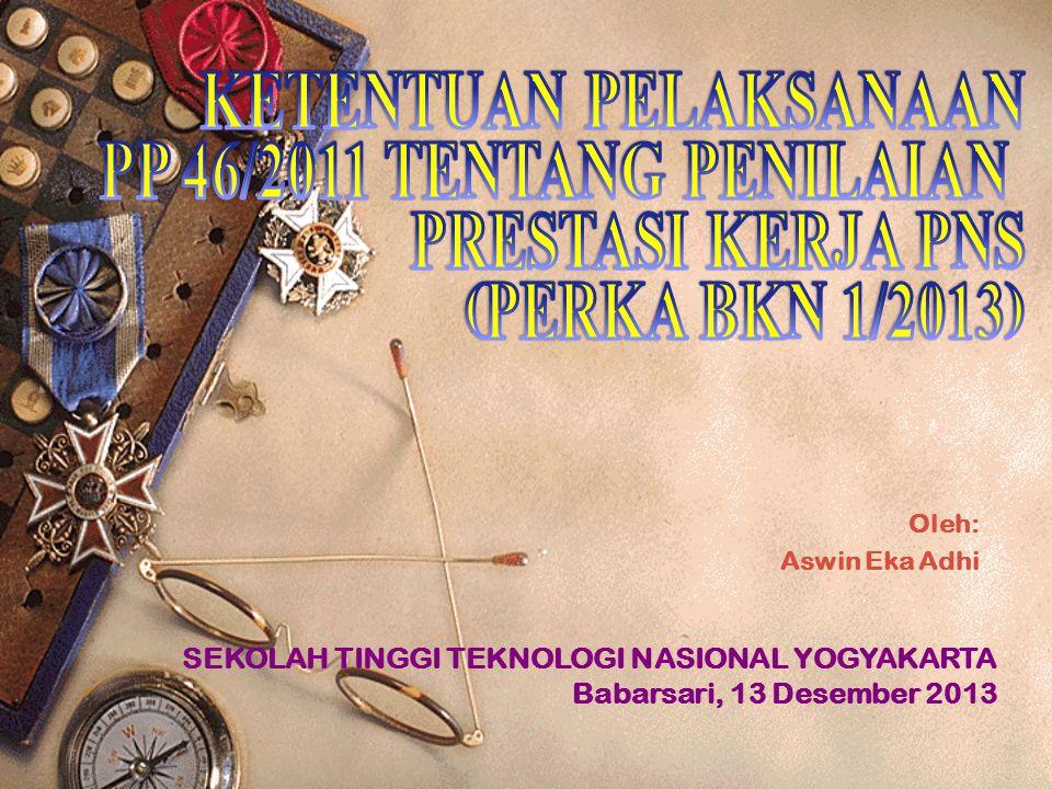 Oleh: Aswin Eka Adhi SEKOLAH TINGGI TEKNOLOGI NASIONAL YOGYAKARTA Babarsari, 13 Desember 2013