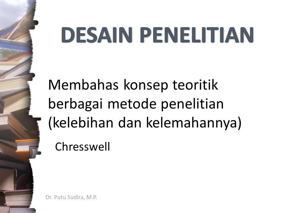Dr. Putu Sudira, M.P. Bagaimana prosedur kerja mencari KEBENARAN (ilmiah) Kualitas Prosedur Kerja