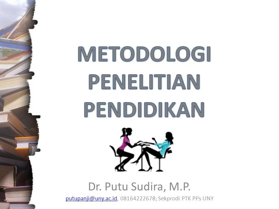 Dr. Putu Sudira, M.P. putupanji@uny.ac.idputupanji@uny.ac.id, 08164222678; Sekprodi PTK PPs UNY