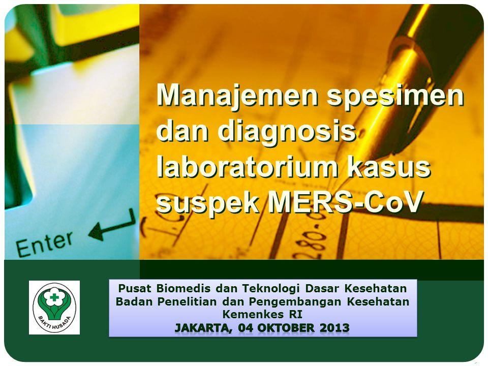 Manajemen spesimen dan diagnosis laboratorium kasus suspek MERS-CoV