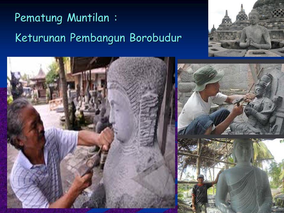 Pematung Muntilan : Keturunan Pembangun Borobudur