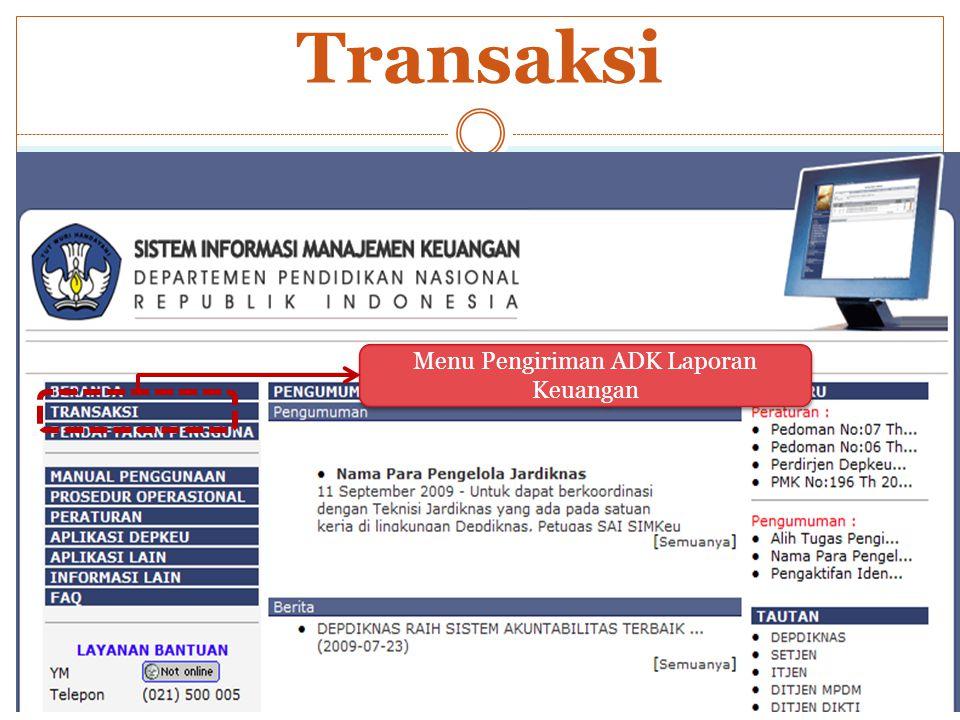 Transaksi Menu Pengiriman ADK Laporan Keuangan Menu Pengiriman ADK Laporan Keuangan