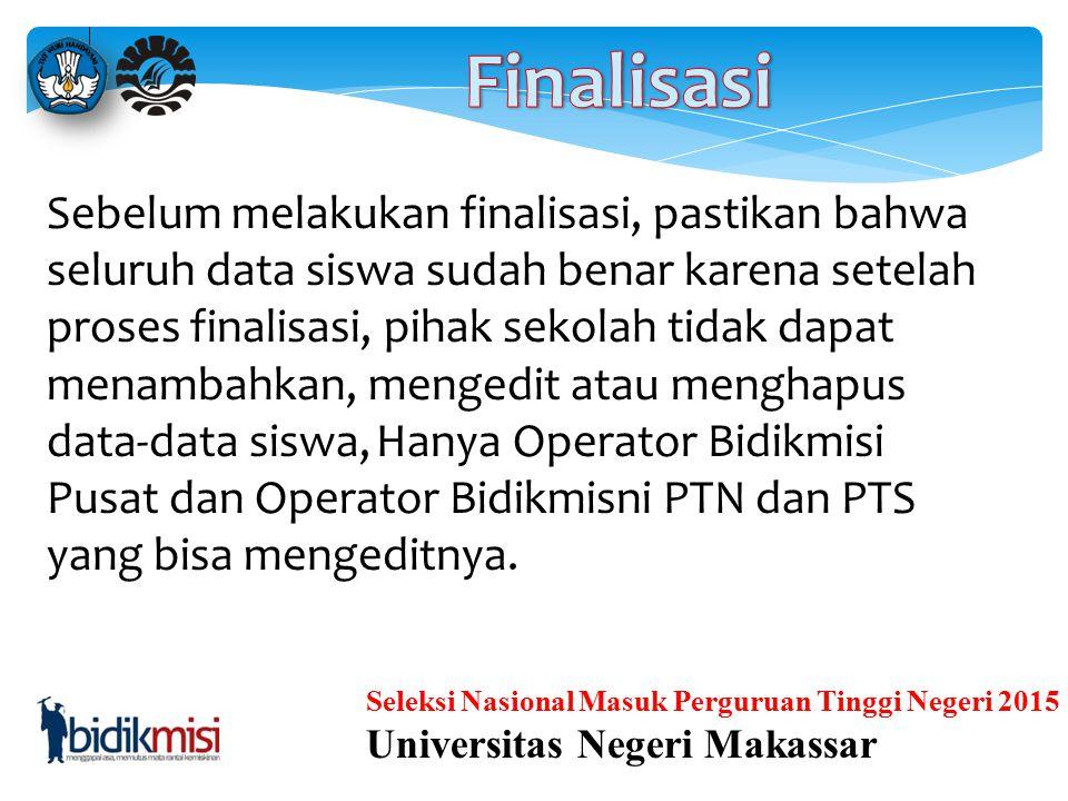 Seleksi Nasional Masuk Perguruan Tinggi Negeri 2015 Universitas Negeri Makassar Bagi sekolah yang tidak memiliki kelas tertentu (seperti BAHASA atau S