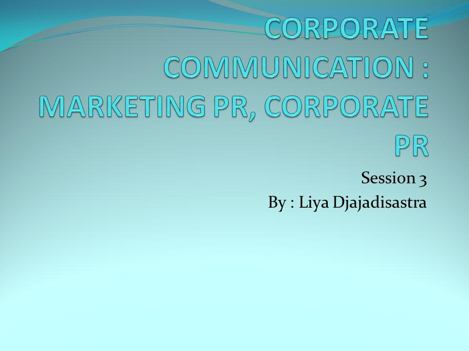 Session 3 By : Liya Djajadisastra