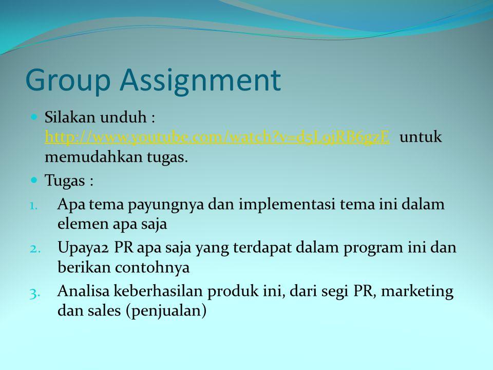 Group Assignment Silakan unduh : http://www.youtube.com/watch?v=d5L9jRB6gzE untuk memudahkan tugas. http://www.youtube.com/watch?v=d5L9jRB6gzE Tugas :