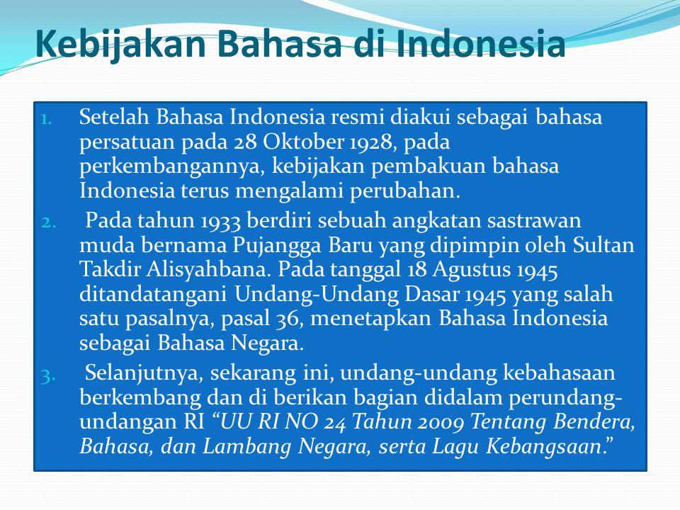 Kebijakan Bahasa di Indonesia 1.