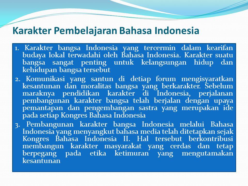 Karakter Pembelajaran Bahasa Indonesia 1.