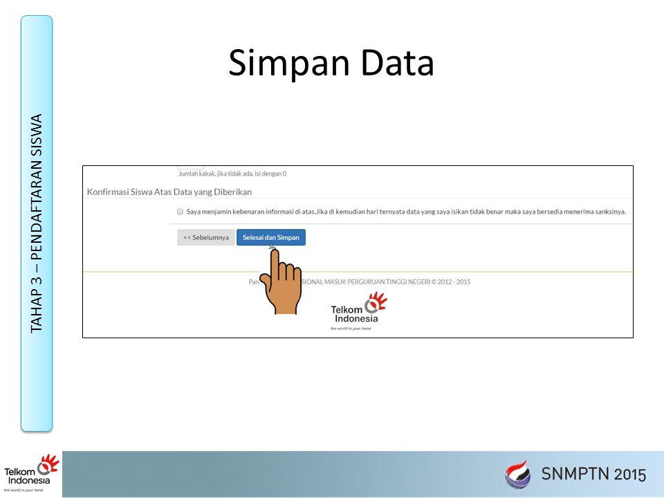 Simpan Data TAHAP 3 – PENDAFTARAN SISWA