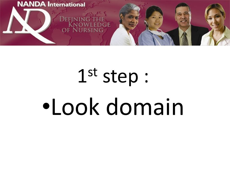 1 st step : Look domain
