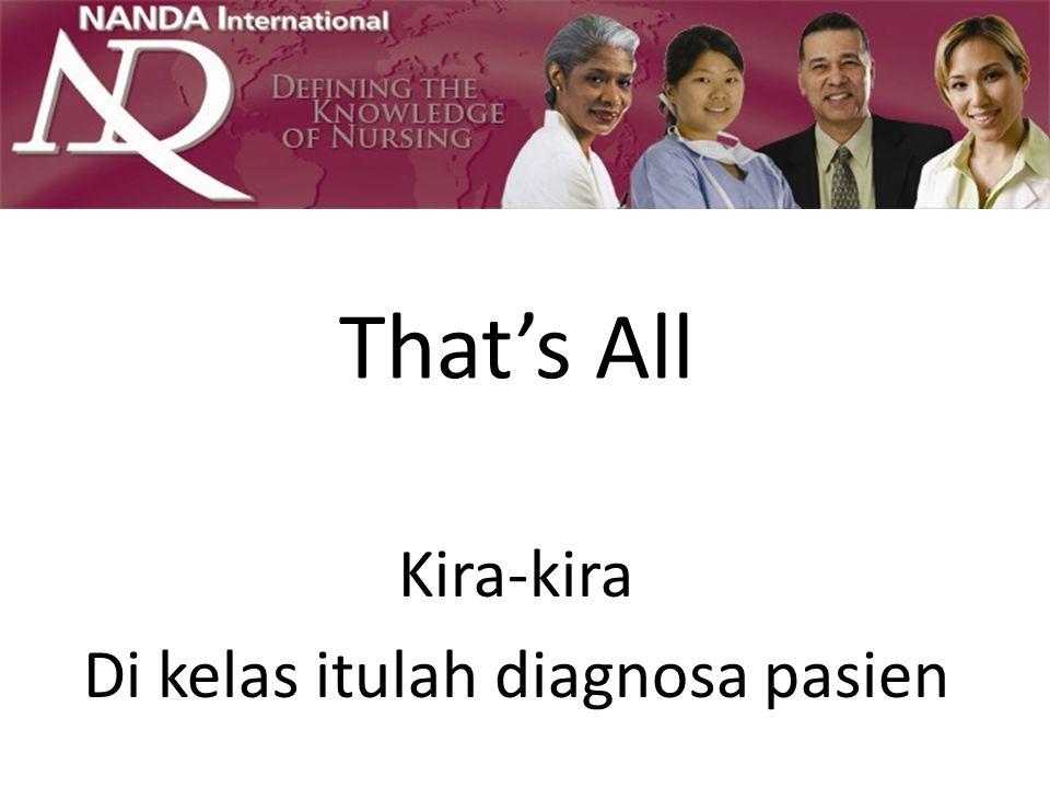 That's All Kira-kira Di kelas itulah diagnosa pasien