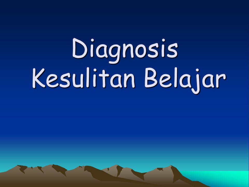Diagnosis Kesulitan Belajar