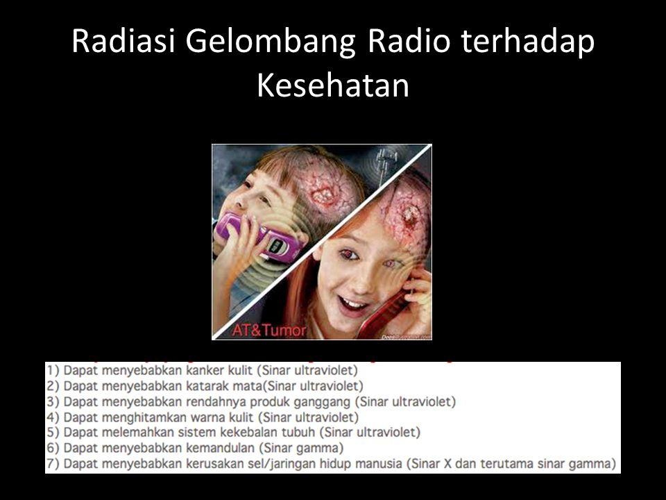 Radiasi Gelombang Radio terhadap Kesehatan