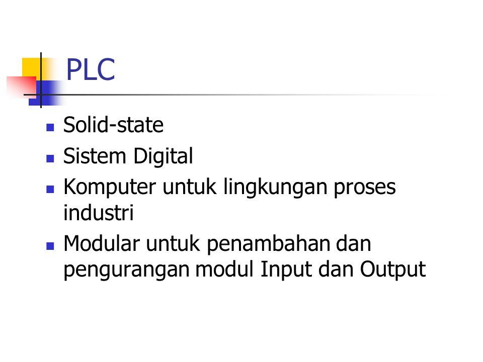 PLC dan PC PC : Personal Computer dan PLC menggunakan CPU, Memori dan Interface PLC untuk lingkungan industri, continue proses, nonstop dan speed PLC mempunyai modul input dan output untuk koneksi ke field device PLC diproteksi dari noise